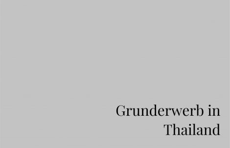 Grunderwerb in Thailand